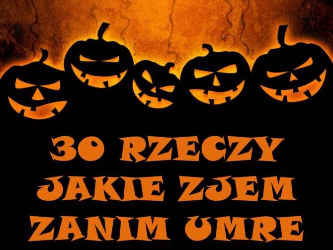 Halloween, co zjem zanim umrę, rzeczy, któe musisz spróbować, food bucket list