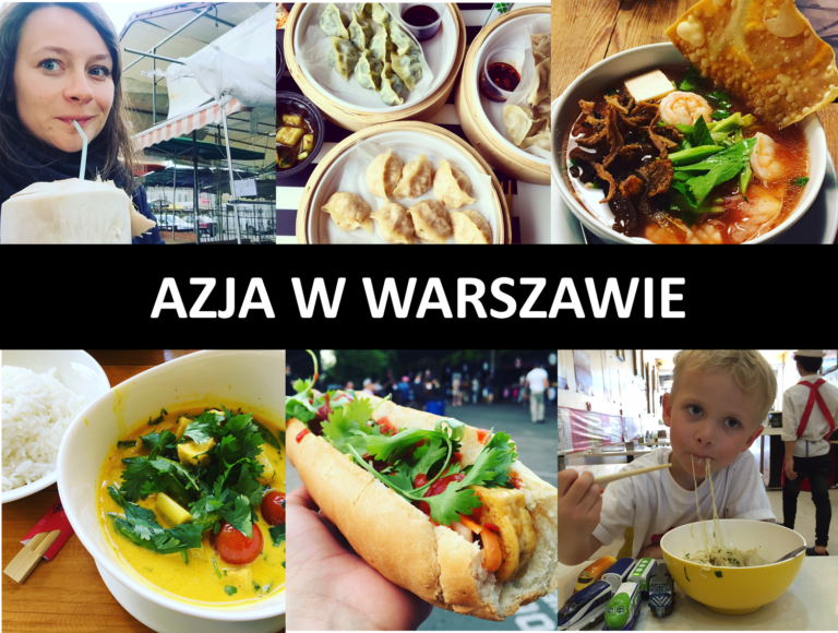 Kuchnia Azjatycka W Warszawie 12 Miejsc Ktore Warto Znac