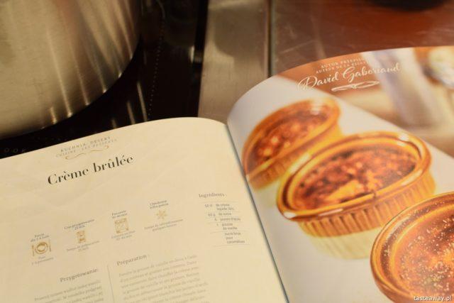"""warsztaty kulinarne,  """"Z miłości do smaku"""" książka Carrefour, David Gaboriaud, kuchnia francuska, gotować po francusku, książka z francuskimi przepisami, creme brulee przepis"""