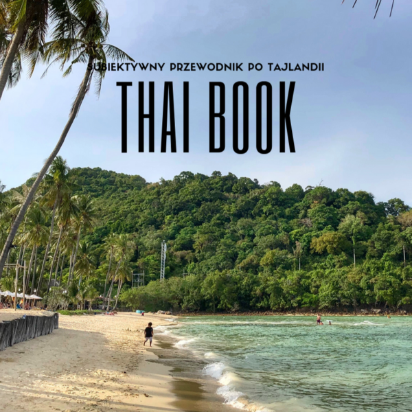 THAIBOOK. Kompleksowy ebook o Tajlandii